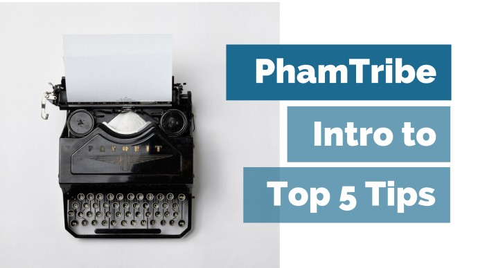 PhamTribe Intro to Top 5 Tips with typewriter