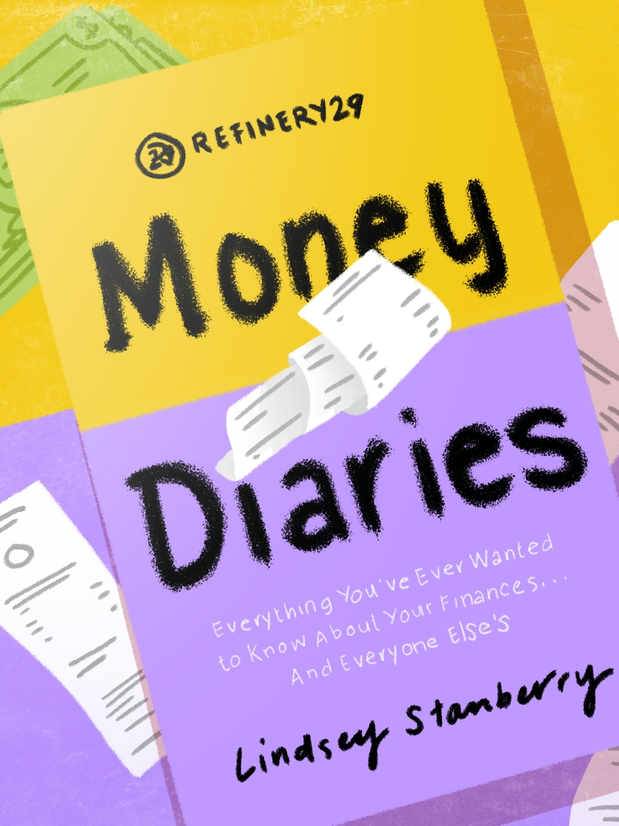 money diaries Refinery29